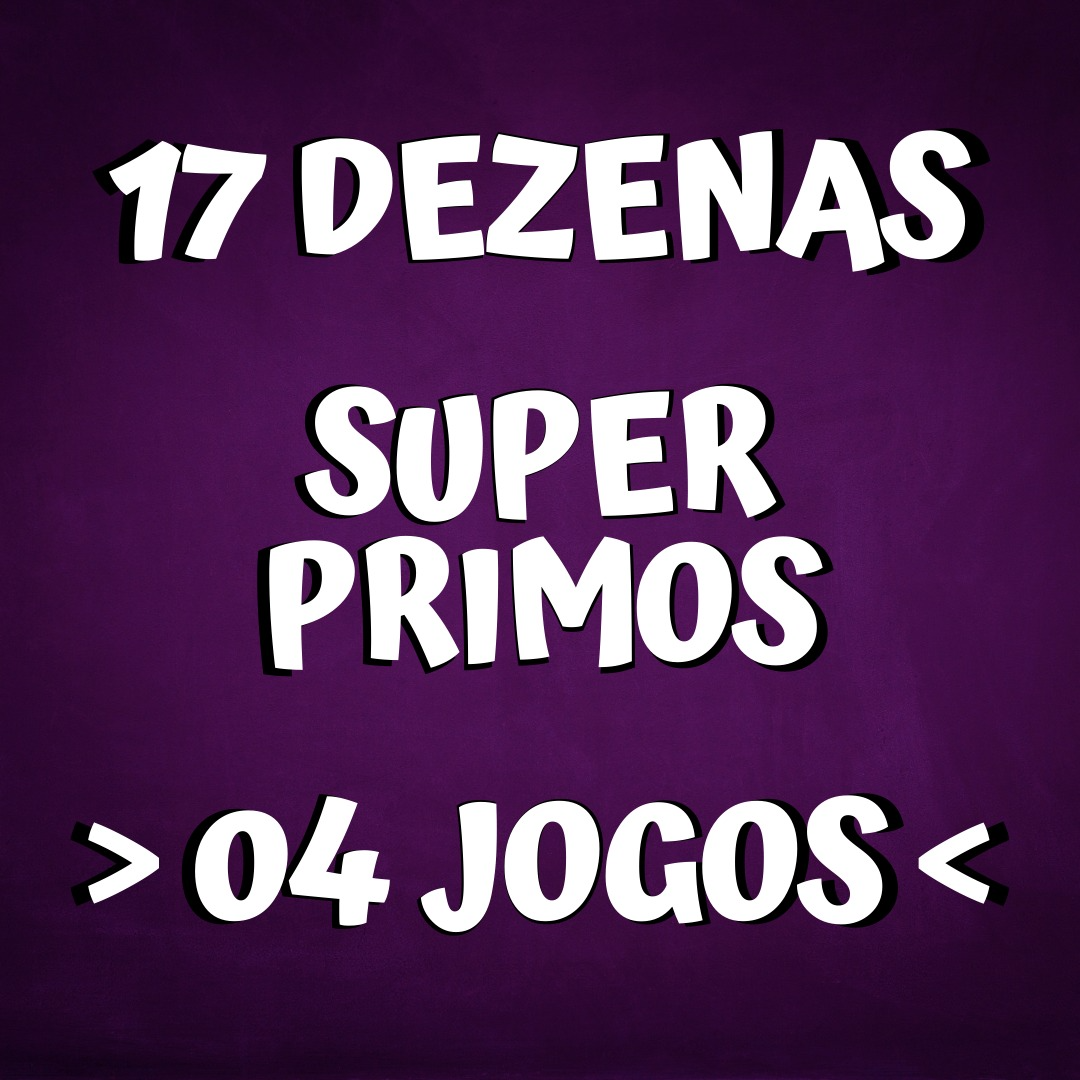 Lotofácil 17 dezenas - Super Primos