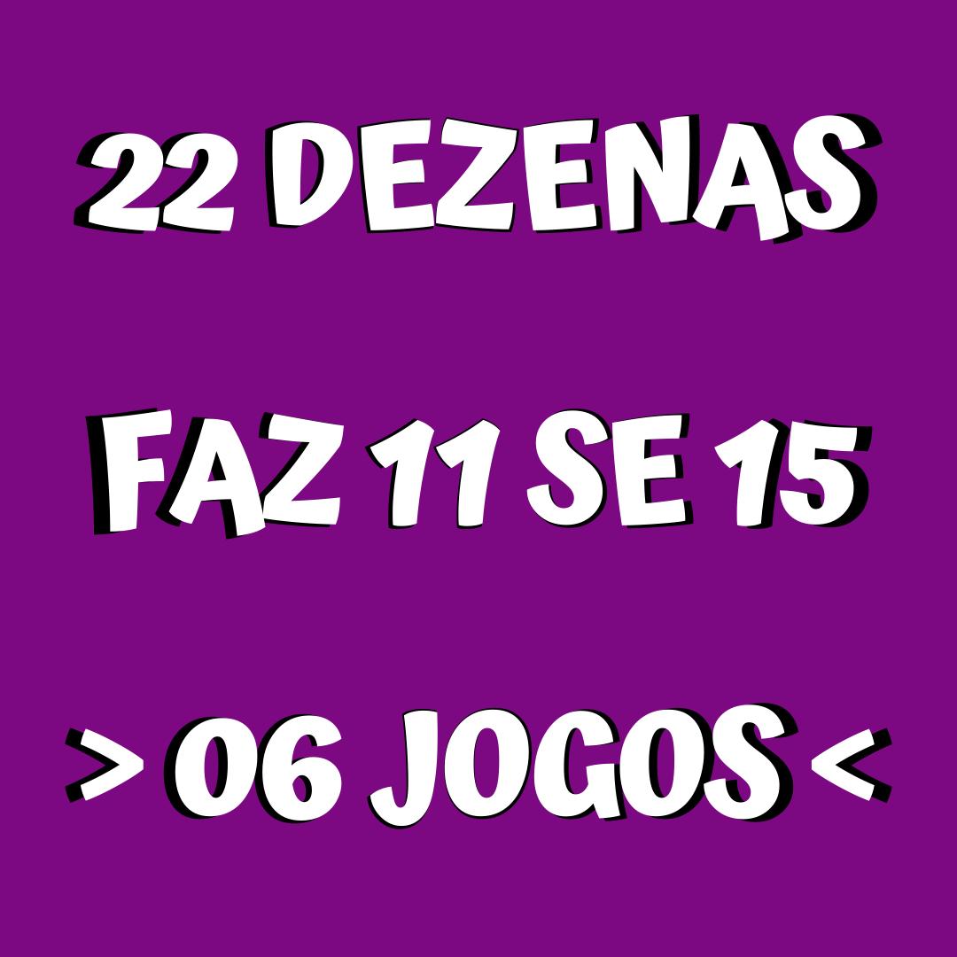 Lotofácil 22 dezenas